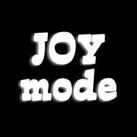 joy mode